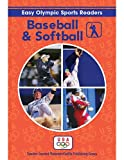 Baseball and Softball Reader (Easy Olympic Sports Readers)