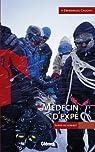 Médecin d'expé : Survie au sommet par Cauchy