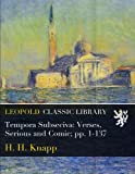 img - for Tempora Subseciva: Verses, Serious and Comic; pp. 1-137 book / textbook / text book