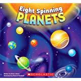 Eight Spinning Planets