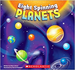 Eight Spinning Planets: Brian James, Russell Benfanti: 9780545235174
