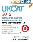 UKCAT 2015. 750 Practice Questions. 2...