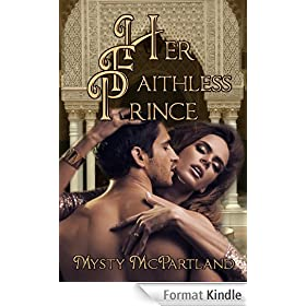 Her Faithless Prince (English Edition)
