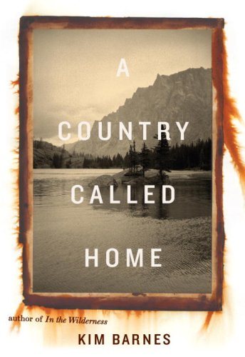 A Country Called Home, Kim Barnes