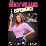The Wendy Williams Experience | Wendy Williams
