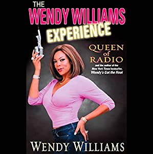 The Wendy Williams Experience Audiobook
