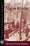 img - for Marie Blythe (Hardscrabble Books-Fiction of New England) book / textbook / text book