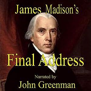 James Madison's Final Address Speech