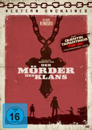 Mörder des Klans - Western Unchained No. 10