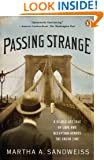 Passing Strange: A Gilded Age Tale of Love and Deception Across the Color Line