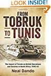 From Tobruk to Tunis: The Impact of T...