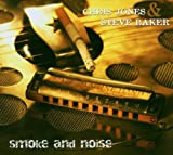 echange, troc Chris Jones & Steve Baker - Smoke & Noise