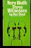 Image of Three Witnesses (Nero Wolfe, Book 27)