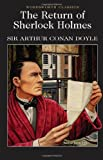 Return of Sherlock Holmes (Wordsworth Classics) (Wadsworth Collection)