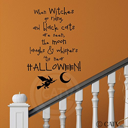 When Witches Go Riding And Black Cats Are Seen, The Moon Laughs And Whispers 'Tis Near Halloween wall saying vinyl lettering art decal quote sticker home decal