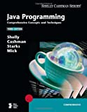 img - for By Gary B. Shelly - Java Programming: Comprehensive Concepts and Techniques, Third Edition: 3rd (third) Edition book / textbook / text book