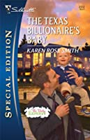 The Texas Billionaire's Baby (Harlequin Special Edition)