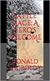 Battle Mage: A Hero's Welcome (Tales of Alus Book 8)