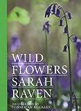 Sarah Raven Sarah Raven's Wild Flowers