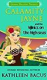Calamity Jayne and the Hijinks on the High Seas (Calamity Jayne #6) (Calamity Jayne Mysteries)