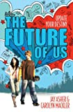 Jay Asher The Future of Us