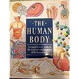 The Human Body ~ Crescent Books