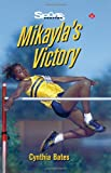 img - for Mikayla's Victory (Lorimer Sports Stories) book / textbook / text book