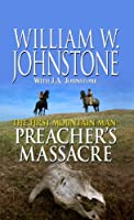The First Mountain Man Preacher's Massacre (Thorndike Large Print Western Series)