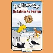 Gefährliche Ferien (Freddy der Esel 59) | Olaf Franke, Tim Thomas
