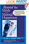 Beyond the Myth of Marital Happiness:...