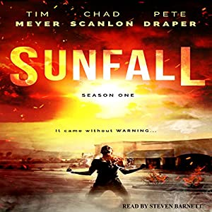 Sunfall: Season One, Episodes 1-6 Audiobook