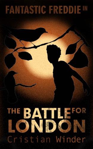 fantastic-freddie-in-the-battle-for-london-english-edition
