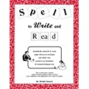 Spell to Write and Read: A Step by Step Guide to Foundational Language Arts