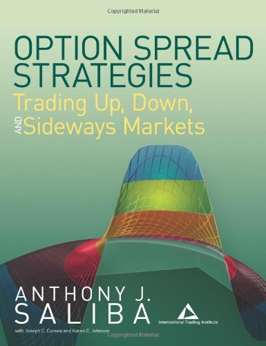 Option Spread Strategies: Trading Up, Down, and Sideways Markets PDF