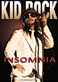 Kid Rock - Insomnia Unauthorized