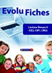 Evolu Fiches : Lecture Niveau 2 CE2-C...