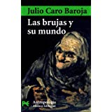 Las brujas y su mundo / Witches and their World (Ciencias Sociales / Social Sciences) (Spanish Edition)