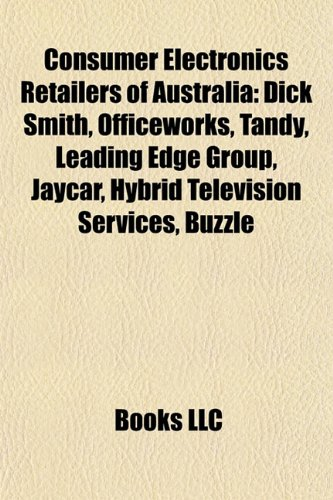 consumer-electronics-retailers-of-australia-dick-smith-officeworks-tandy-leading-edge-group-jaycar-h