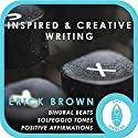 Inspired and Creativing Writing: Self-Hypnosis and Meditation Speech by Erick Brown