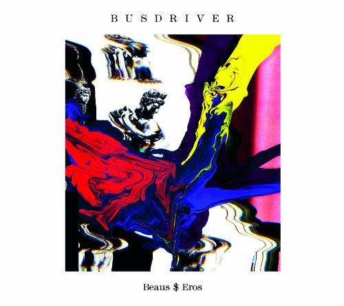 CD : BUSDRIVER - Beaus$eros