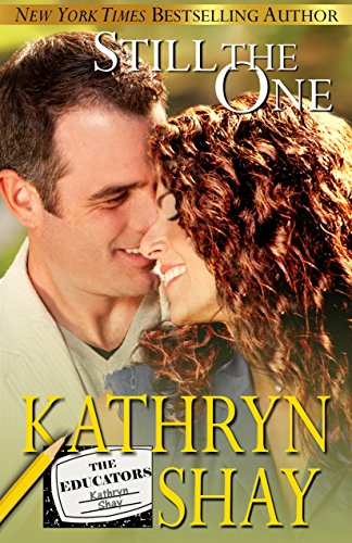 Free Kindle Book : Still The One (The Educators Book 1)