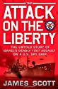 The Attack on the Liberty: The Untold Story of Israel's Deadly 1967 Assault on a U.S. Spy Ship