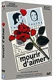 """Afficher """"Mourir d'aimer"""""""