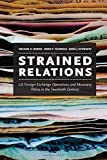 img - for Strained Relations: US Foreign-Exchange Operations and Monetary Policy in the Twentieth Century (National Bureau of Economic Research Monograph) book / textbook / text book