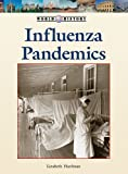 Influenza Pandemics (World History Series)