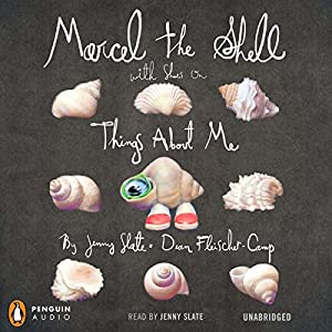 Marcel the Shell with Shoes On Audiobook