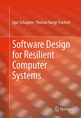Software Design for Resilient Computer Systems