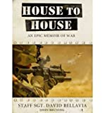 [ HOUSE TO HOUSE: AN EPIC MEMOIR OF WAR ] By Bellavia, David ( Author) 2007 [ Compact Disc ]