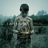 Kings - I Am Empire