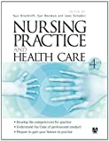 img - for Nursing Practice and Health Care, 4Ed (Arnold Publication) book / textbook / text book